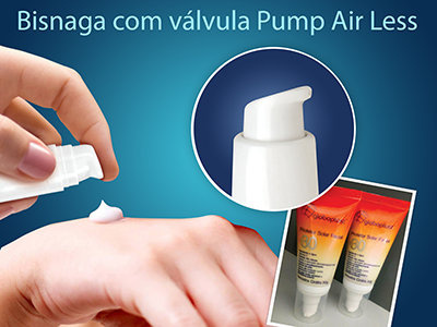 BISNAGAS COM VÁLVULA PUMP AIR LESS